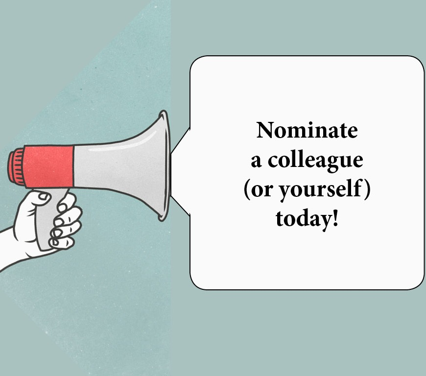 "Megaphone with the words ""Nominate a colleague (or yourself) today!"""